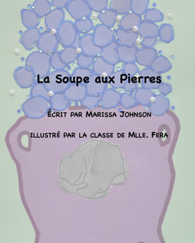 Bilingual French/English Adapted Stone Soup book for students