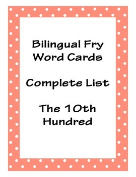 Bilingual Fry Word Cards, Tenth Hundred