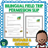 Editable Field Trip Permission Slip Bilingual and Generic