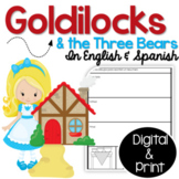 Bilingual Goldilocks and the Three Bears in English & Spanish