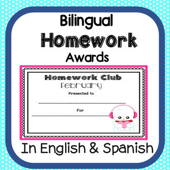 Bilingual Homework Award Certificates Bilingual Homework Award Certificates