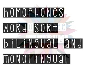 Bilingual Homophones Word Sort