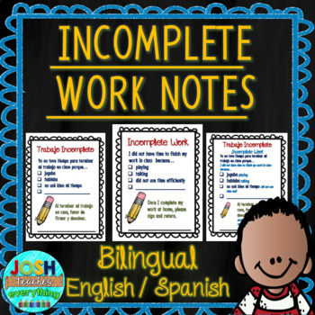 Bilingual Incomplete Work Notes - English and Spanish