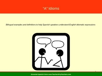 Bilingual Instruction of English Idioms (Beginning with A)