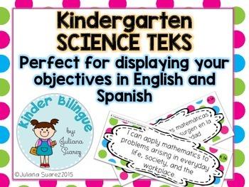 Bilingual Kindergarten Science TEKS  in English and Spanish.