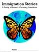 Bilingual Literature Study of Immigration Stories