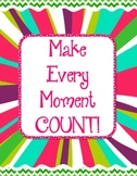 Bilingual Make Every Moment Count Posters - FREE