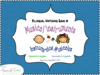 Bilingual Matching Game Musical Instruments English & Spanish Instrumentos
