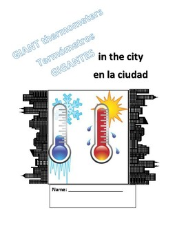 Bilingual Math and Science  Giant Thermometers Project - Termometros Gigantes