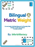 CCSS BILINGUAL METRIC AND WEIGHT-CUT/PASTE ACTIVITY