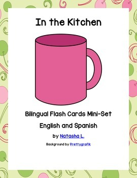 Bilingual Mini Flash Cards (Kitchen Items)