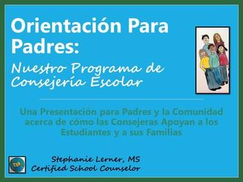 Bilingual Parent Orientation Presentation: Programa de Consejería Escolar
