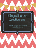 Bilingual Parent Questionnaire in ENGLISH and SPANISH for Speech Therapy