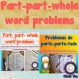 Bilingual Part part whole word problems