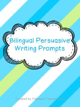 Bilingual Persuasive Writing Prompts