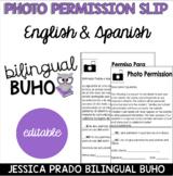 Bilingual Photo Permission Slip/Form *EDITABLE*