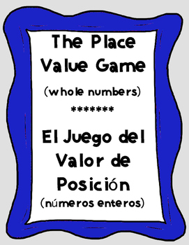 Bilingual Place Value Game (Whole Numbers) - English and Spanish