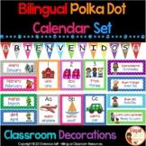 Classroom Decor l Bilingual l Polka Dot