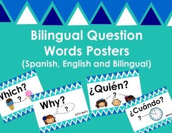 Bilingual Question Word Posters (Letreros de Palabras para hacer preguntas)