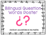 Bilingual Question Words Poster Cards