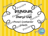 Bilingual Sharp/ Dull Pencil Labels