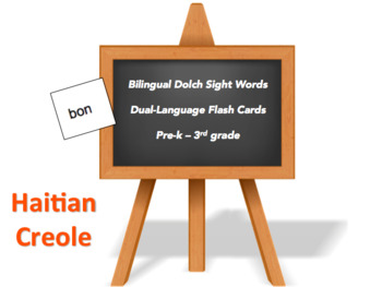 Bilingual Sight Words, Haitian Creole and English Flash Cards