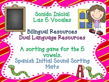Spanish Beginning Sound Sorting Mats for A,E,I,O, and U.