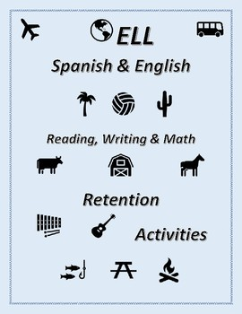 Bilingual Spanish ELL Retention Activities Reading, Writing and Math