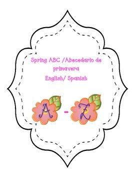 Bilingual Spring ABC/ Abecedario Primavera