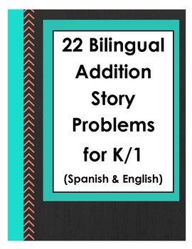 Bilingual Story /Word Problems (Addition) for K and 1 (Spanish - English)