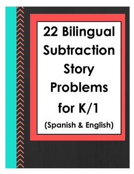 Bilingual Subtraction Story Problems for K and 1 (Spanish