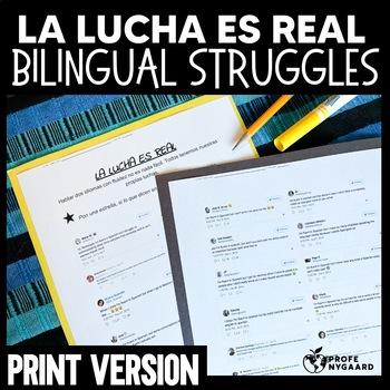 "Bilingual Struggles Handout for Heritage Speakers Class- ""LA LUCHA ES REAL"""