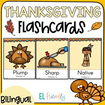 Bilingual Thanksgiving Flash Cards English- Spanish Newcomer Friendly