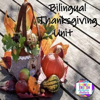 Dia De Gracias/Thanksgiving Unit