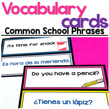 Bilingual Vocabulary Cards: Common School Phrases in English & Spanish