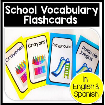 Bilingual Vocabulary Flashcards: School themed in English & Spanish