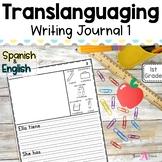Bilingual Writing Journal Unit 1 | Translanguaging for Dua