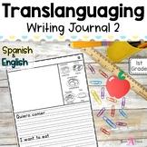 Bilingual Writing Journal Unit 2 | Translanguaging for Dua