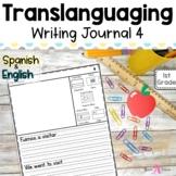 Bilingual Writing Journal Unit 4 | Translanguaging for Dua