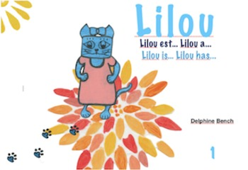 Bilingual book (English-French) for children from 3 to 7 years old - Lilou1
