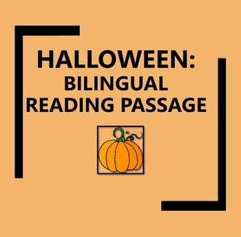 Bilingual/ESL Halloween Reading Passage