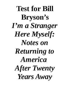 "Bill Bryson and ""I'm a Stranger Here Myself"""