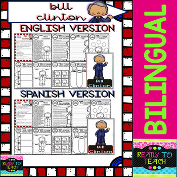 Bill Clinton - American Presidents - Worksheets and Readings - Bilingual