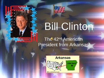 Bill Clinton - Arkansas's Most Famous Citizen