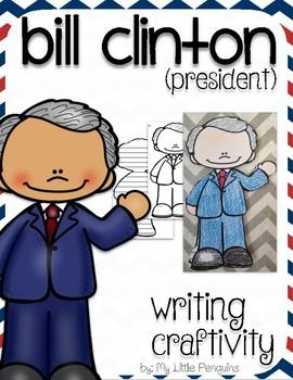 "Bill Clinton ""Craftivity"" Writing page (President)"
