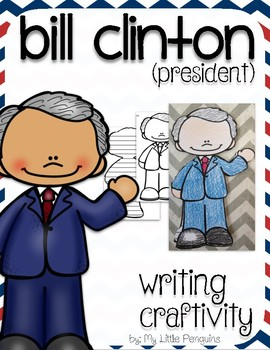 "Bill Clinton ""Craftivity"" Writing page (President)"