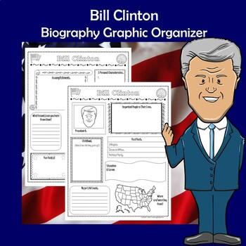 Bill Clinton President Biography Research Graphic Organizer