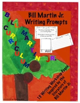 Bill Martin Jr. Small Moments Writing Prompts