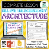 Bill Nye ARCHITECTURE Video Guide, Quiz, Sub Plan, Workshe