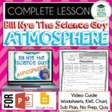 Bill Nye ATMOSPHERE Video Guide, Quiz, Sub Plan, Worksheet